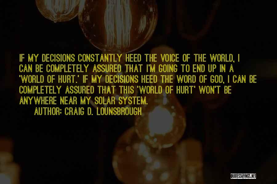 Guidance Of God Quotes By Craig D. Lounsbrough