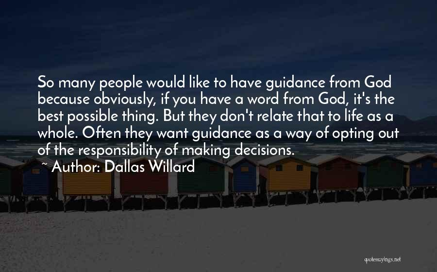 Guidance Of God Quotes By Dallas Willard