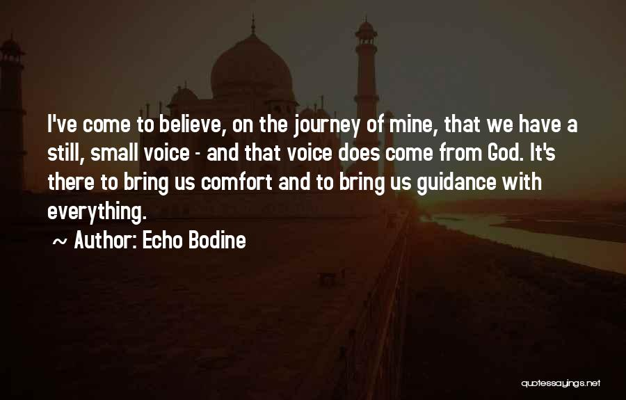 Guidance Of God Quotes By Echo Bodine