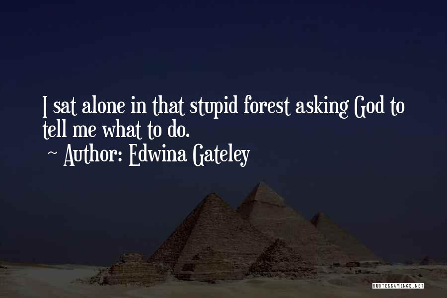 Guidance Of God Quotes By Edwina Gateley