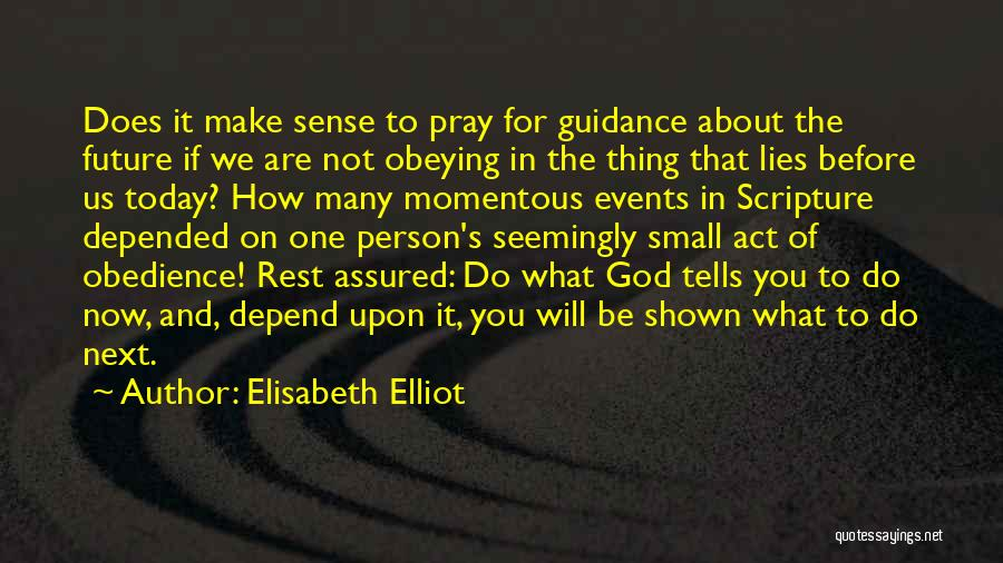 Guidance Of God Quotes By Elisabeth Elliot