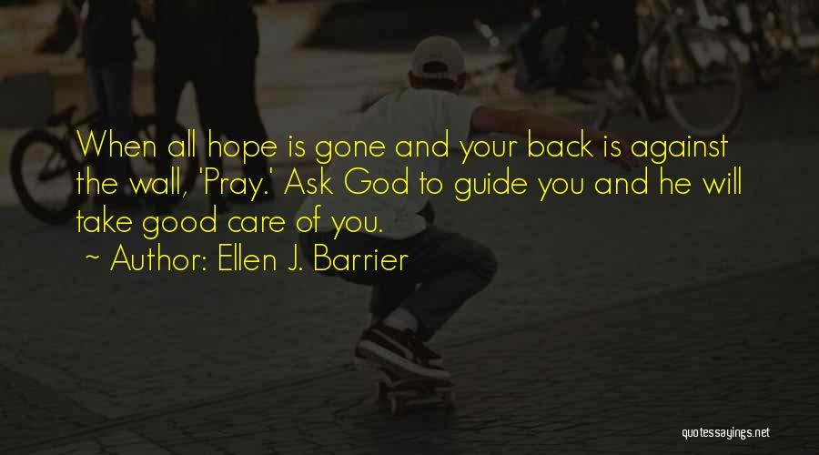 Guidance Of God Quotes By Ellen J. Barrier