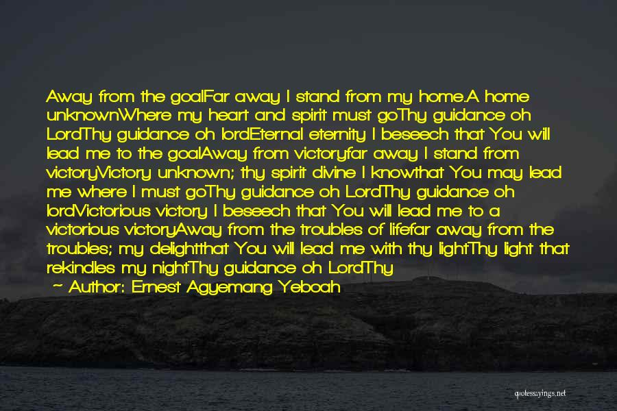 Guidance Of God Quotes By Ernest Agyemang Yeboah