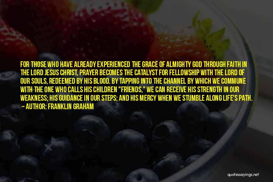 Guidance Of God Quotes By Franklin Graham