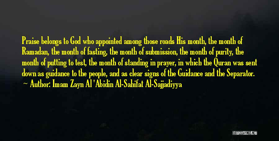 Guidance Of God Quotes By Imam Zayn Al 'Abidin Al-Sahifat Al-Sajjadiyya