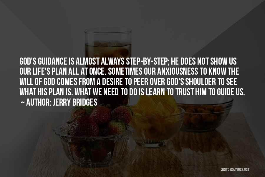 Guidance Of God Quotes By Jerry Bridges