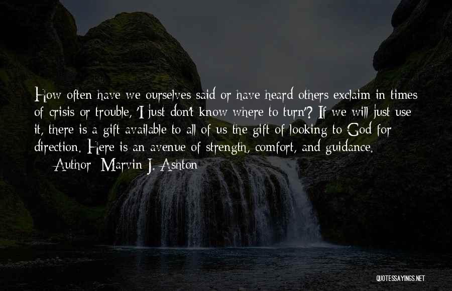 Guidance Of God Quotes By Marvin J. Ashton