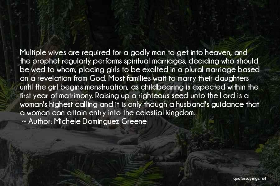 Guidance Of God Quotes By Michele Dominguez Greene