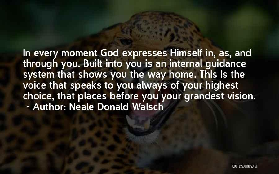 Guidance Of God Quotes By Neale Donald Walsch
