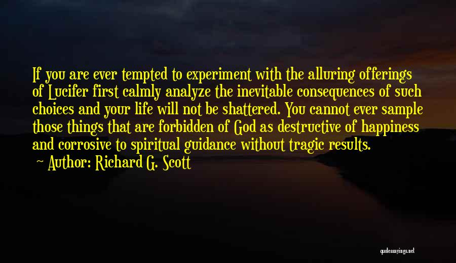 Guidance Of God Quotes By Richard G. Scott