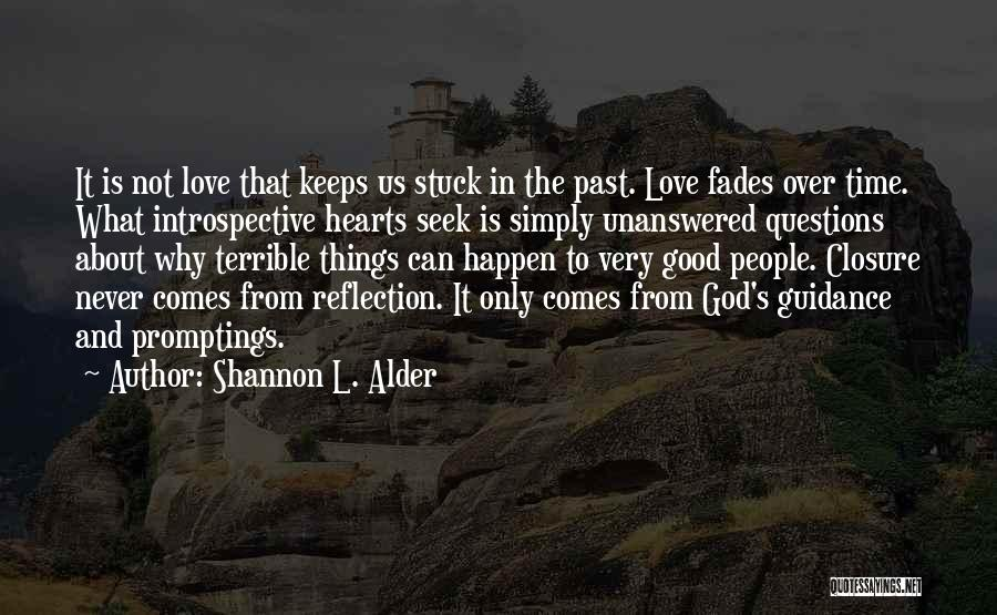 Guidance Of God Quotes By Shannon L. Alder