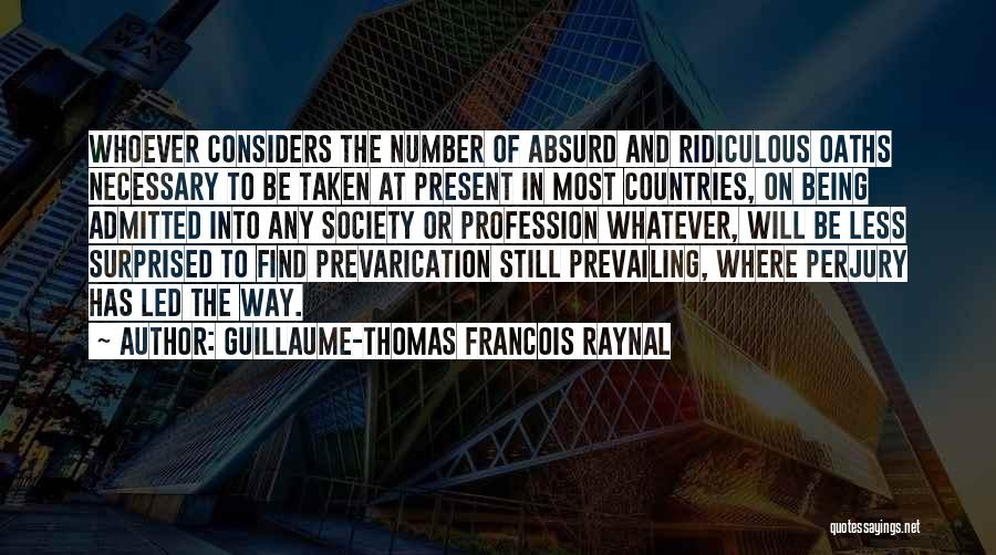 Guillaume-Thomas Francois Raynal Quotes 2072706