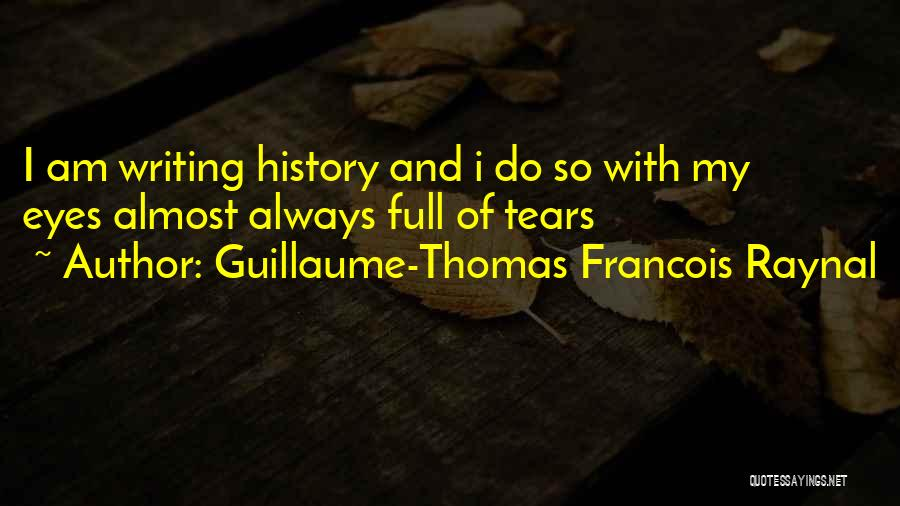Guillaume-Thomas Francois Raynal Quotes 819597