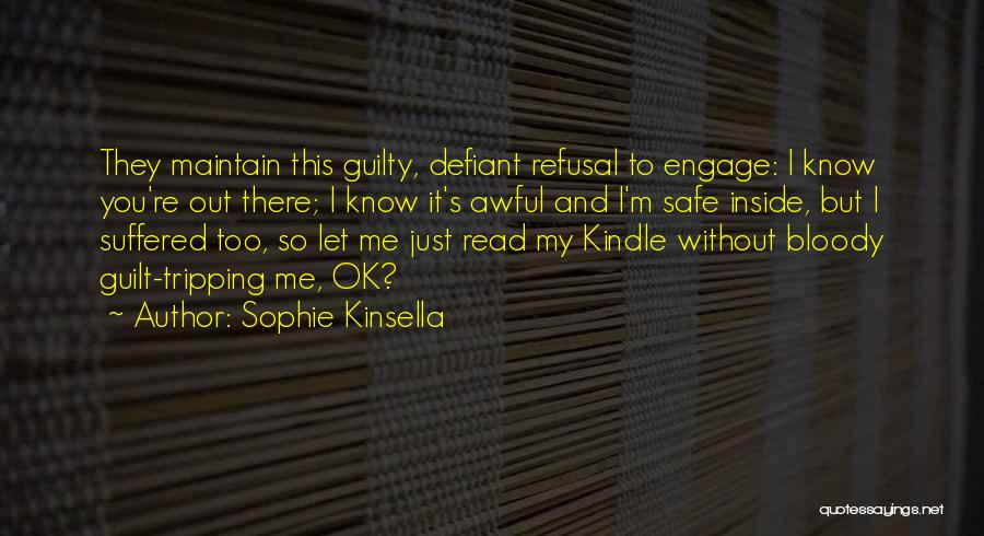 Guilt Tripping Quotes By Sophie Kinsella