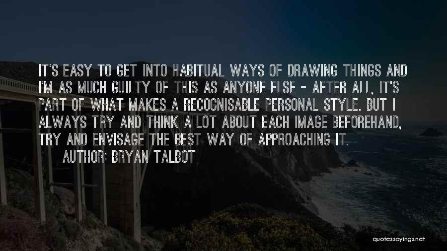 Guilty As A Quotes By Bryan Talbot