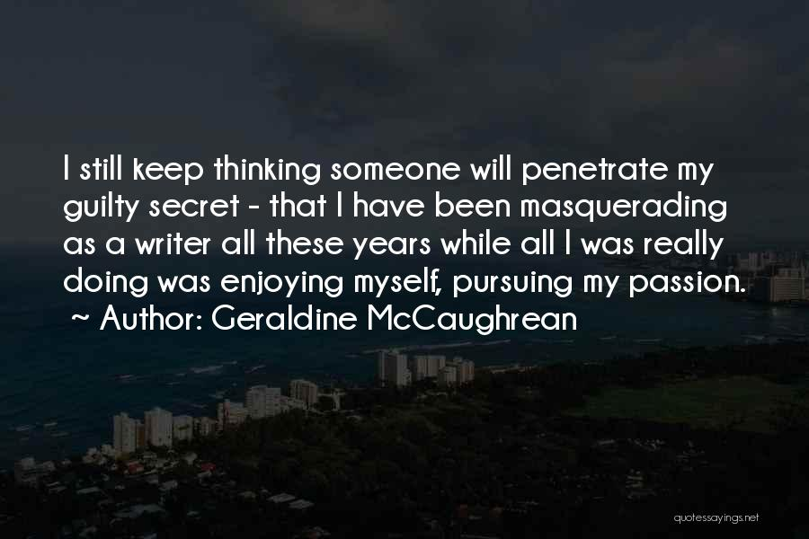 Guilty As A Quotes By Geraldine McCaughrean