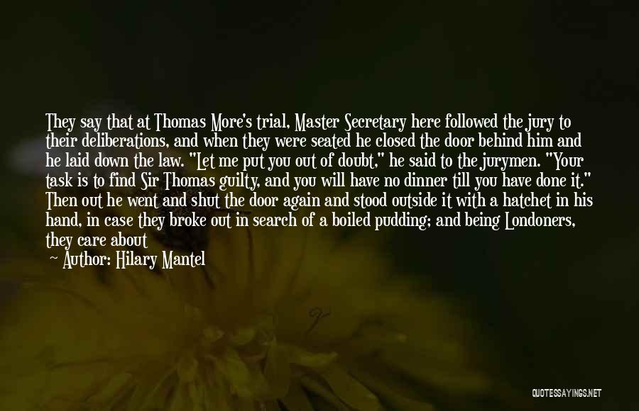 Guilty As A Quotes By Hilary Mantel