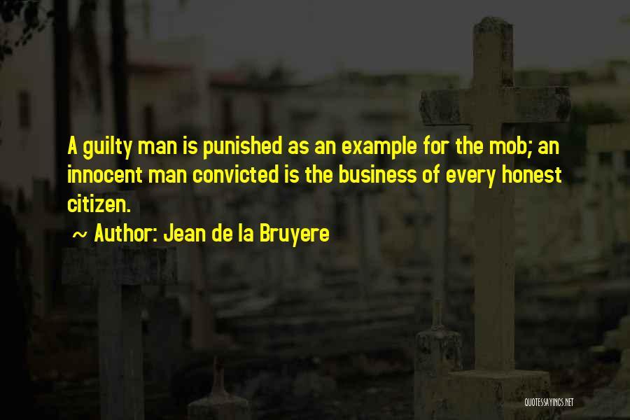 Guilty As A Quotes By Jean De La Bruyere
