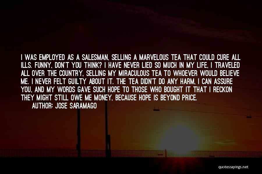 Guilty As A Quotes By Jose Saramago