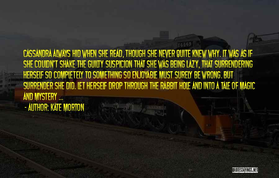 Guilty As A Quotes By Kate Morton