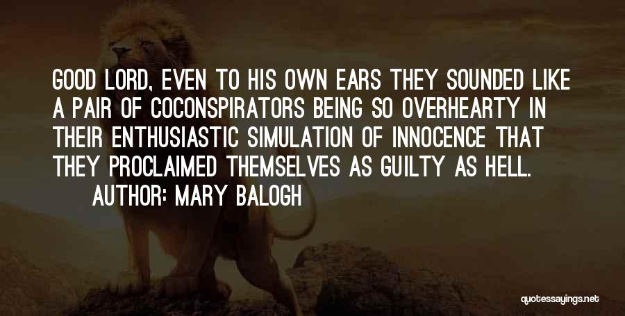 Guilty As A Quotes By Mary Balogh