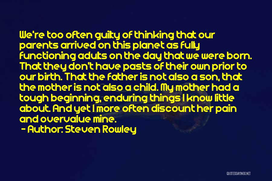 Guilty As A Quotes By Steven Rowley