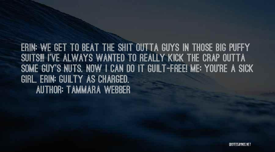 Guilty As A Quotes By Tammara Webber