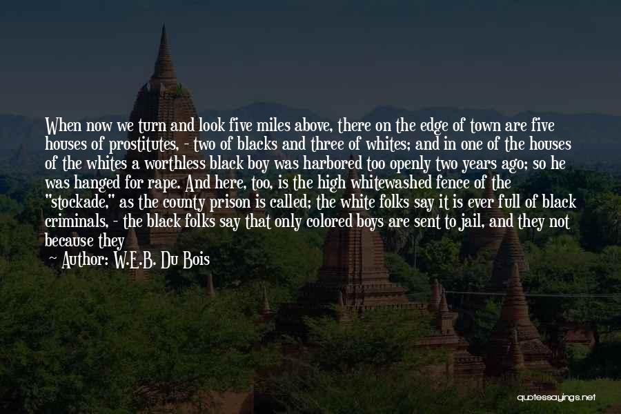 Guilty As A Quotes By W.E.B. Du Bois