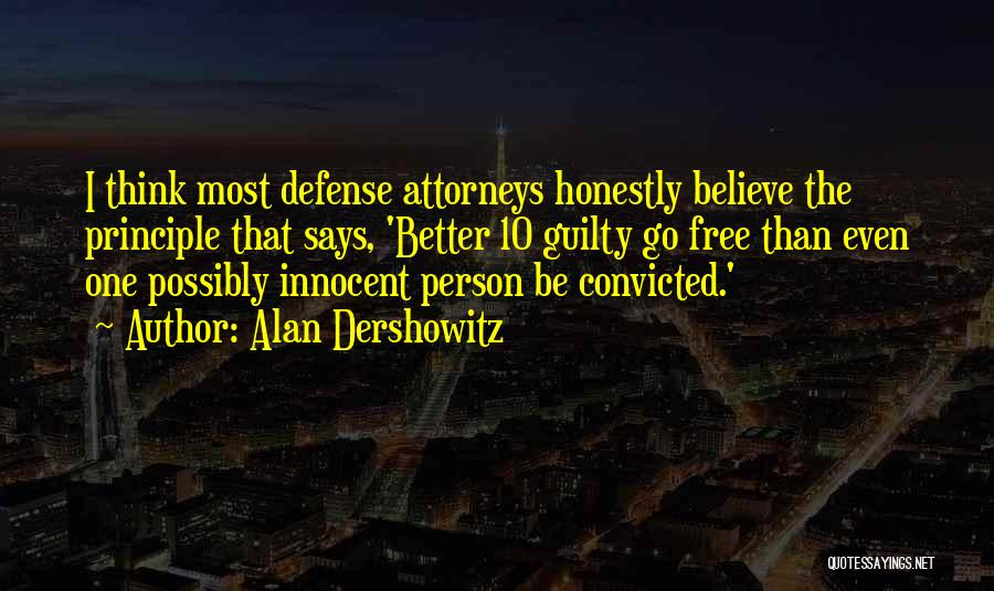 Guilty Person Quotes By Alan Dershowitz