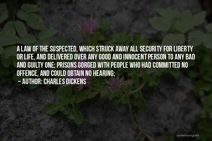 Guilty Person Quotes By Charles Dickens