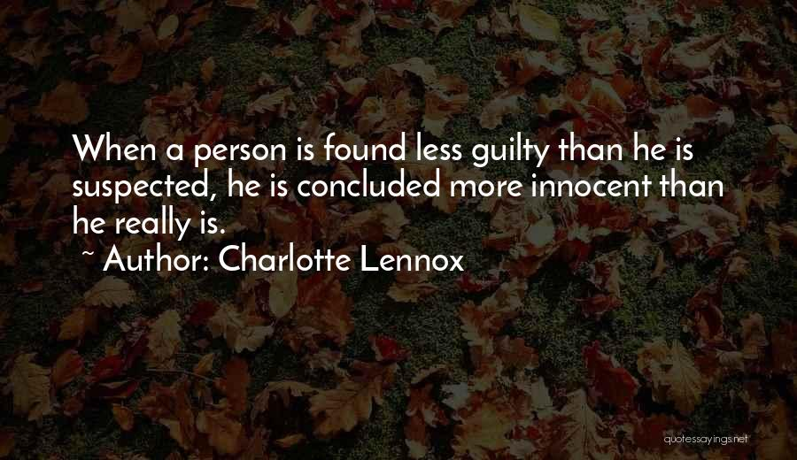 Guilty Person Quotes By Charlotte Lennox