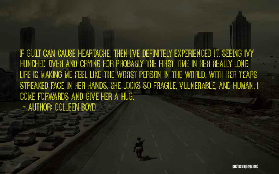 Guilty Person Quotes By Colleen Boyd