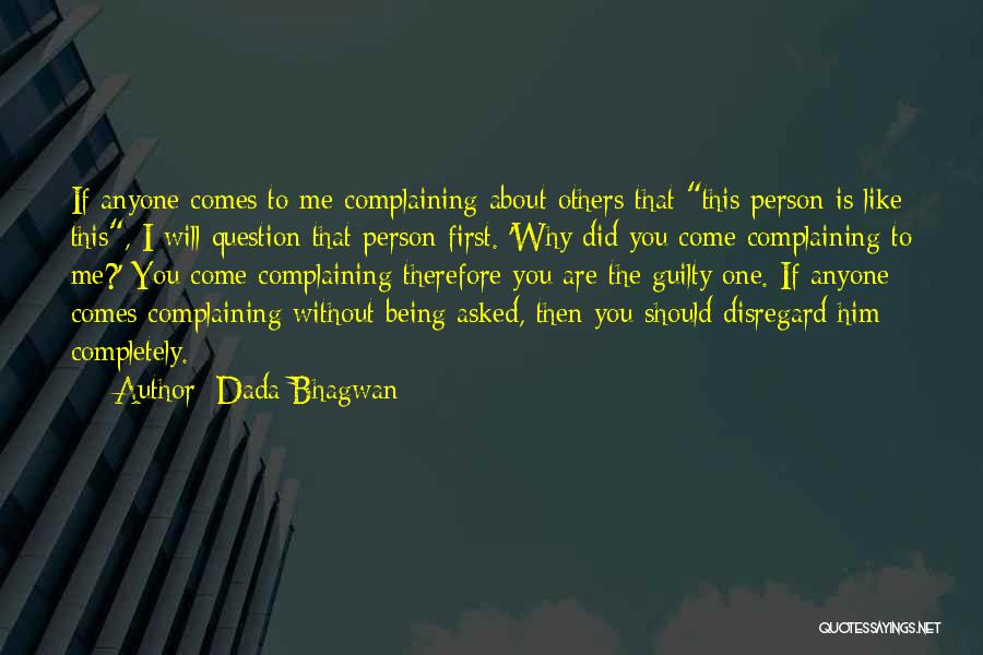 Guilty Person Quotes By Dada Bhagwan