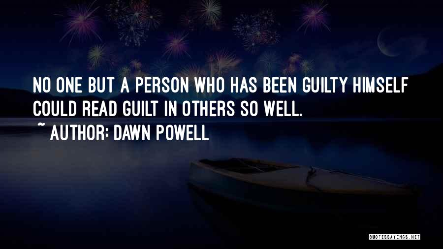 Guilty Person Quotes By Dawn Powell