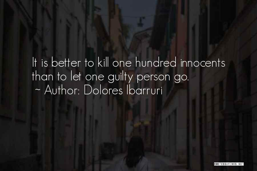 Guilty Person Quotes By Dolores Ibarruri
