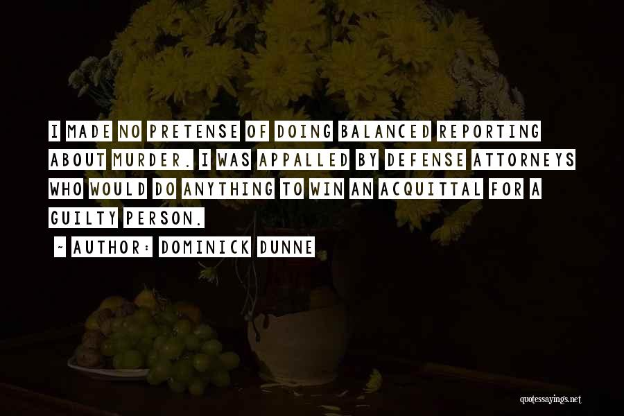 Guilty Person Quotes By Dominick Dunne