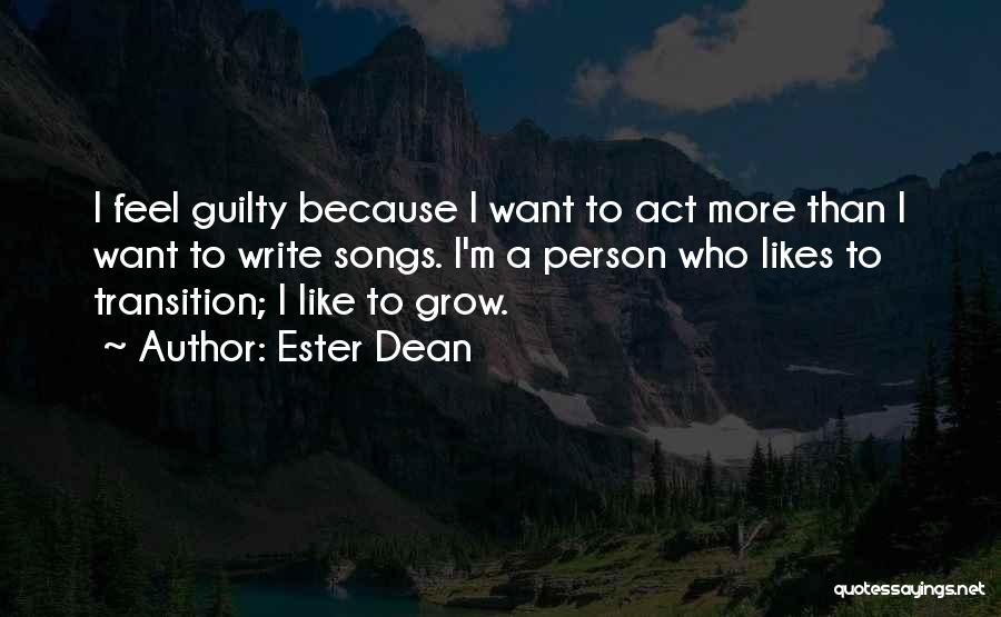 Guilty Person Quotes By Ester Dean