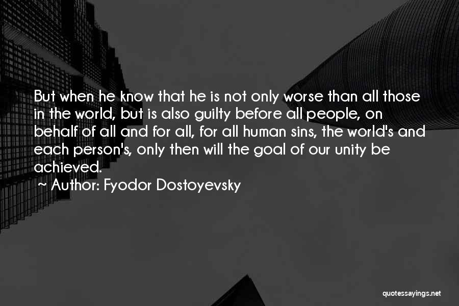 Guilty Person Quotes By Fyodor Dostoyevsky