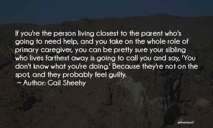 Guilty Person Quotes By Gail Sheehy
