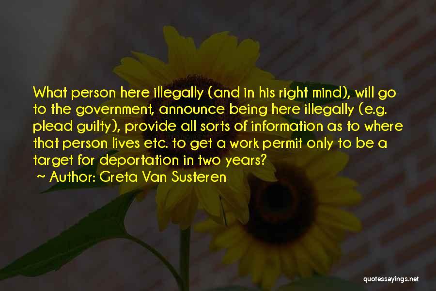 Guilty Person Quotes By Greta Van Susteren