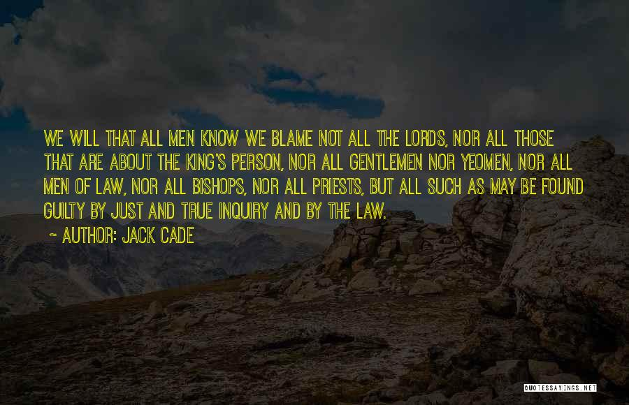 Guilty Person Quotes By Jack Cade