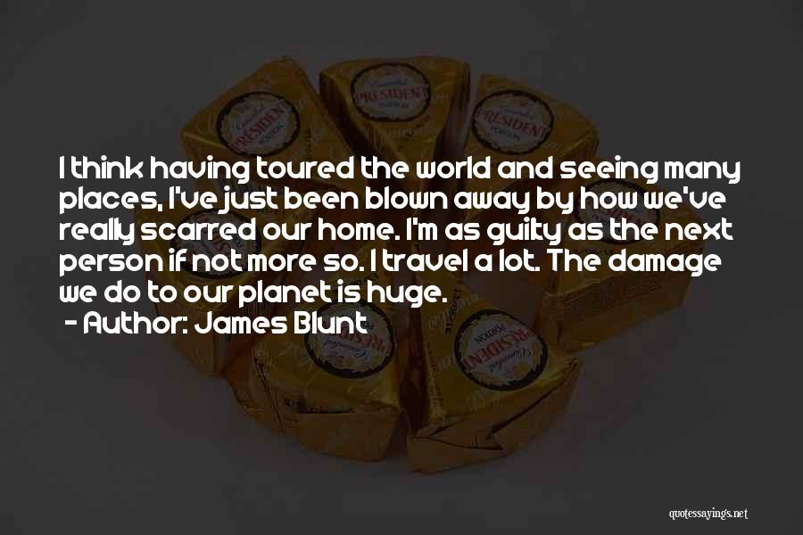 Guilty Person Quotes By James Blunt