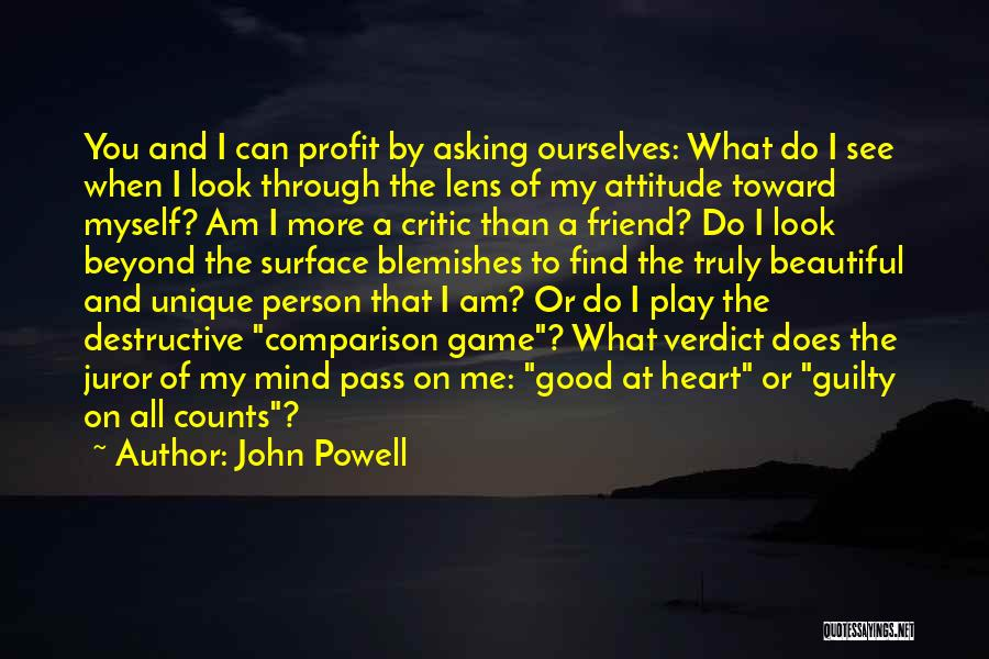 Guilty Person Quotes By John Powell