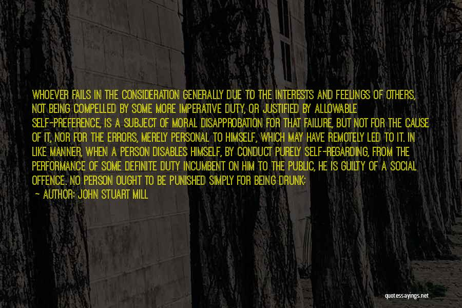 Guilty Person Quotes By John Stuart Mill
