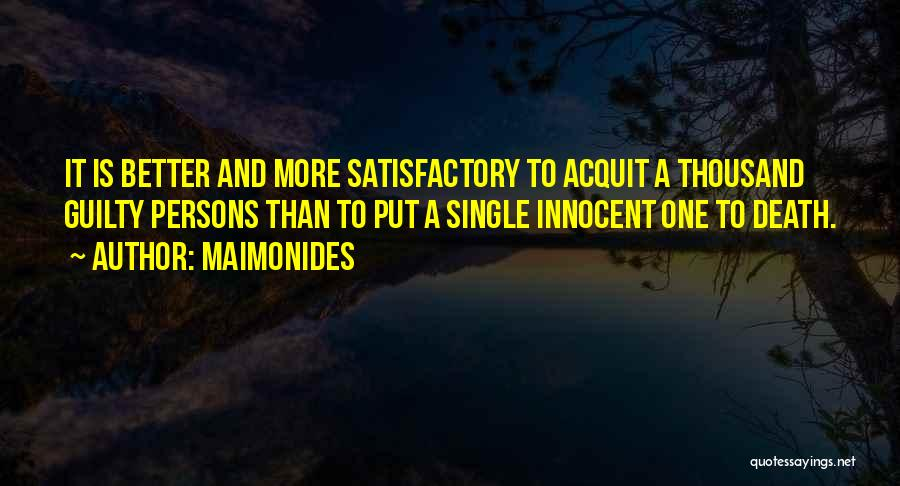 Guilty Person Quotes By Maimonides