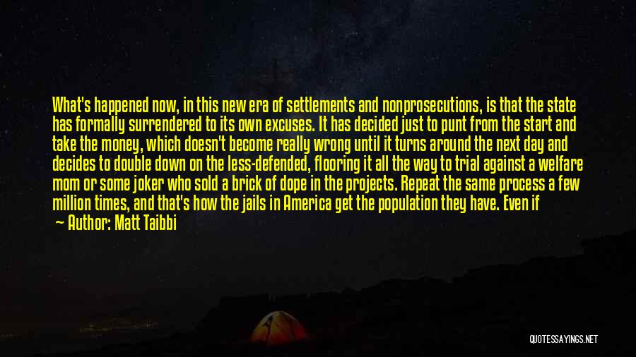 Guilty Person Quotes By Matt Taibbi