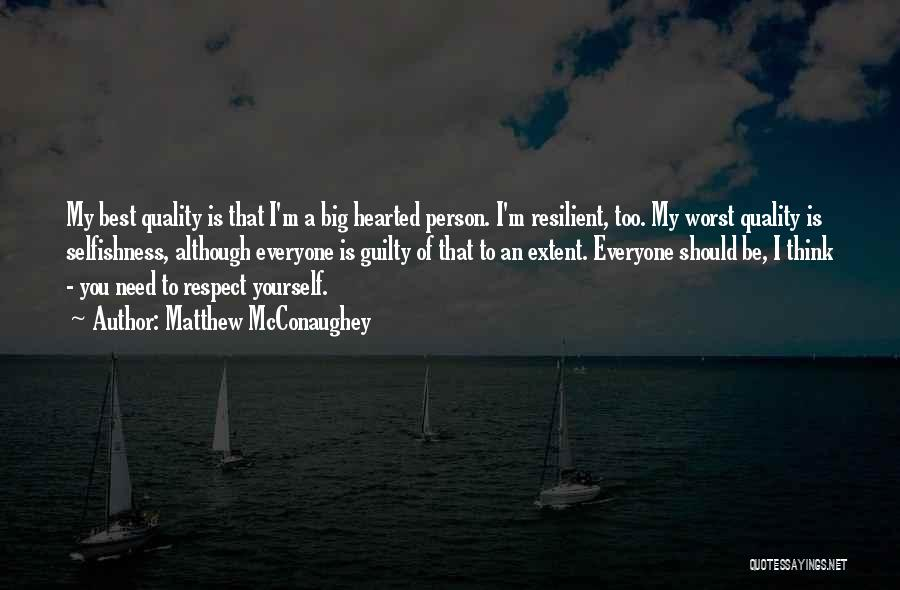 Guilty Person Quotes By Matthew McConaughey