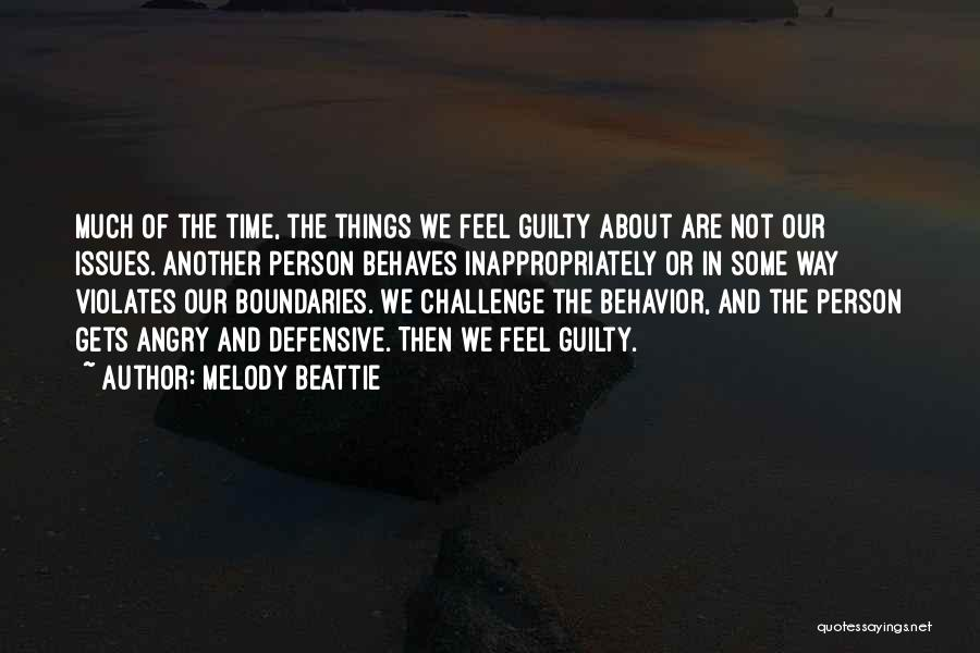 Guilty Person Quotes By Melody Beattie