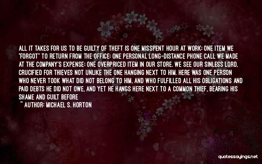Guilty Person Quotes By Michael S. Horton