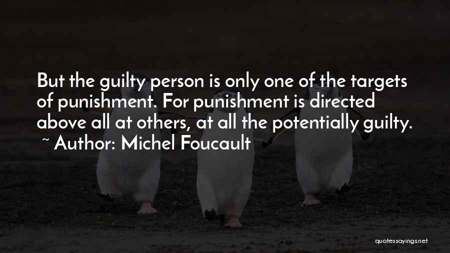 Guilty Person Quotes By Michel Foucault
